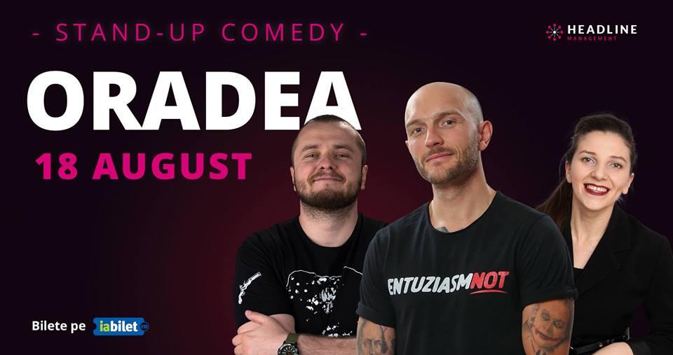 Oradea: Stand Up Comedy cu Bordea, Nelu Cortea & Teodora Nedelcu