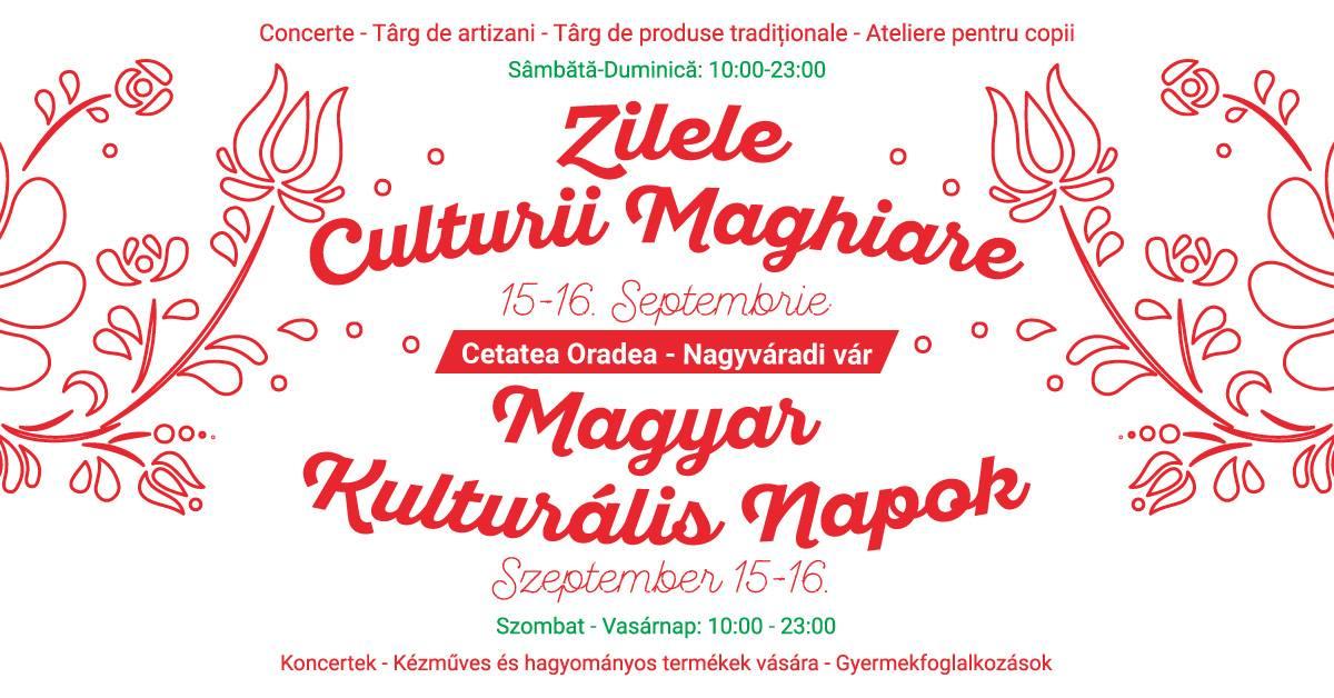 Zilele Culturii Maghiare 2018