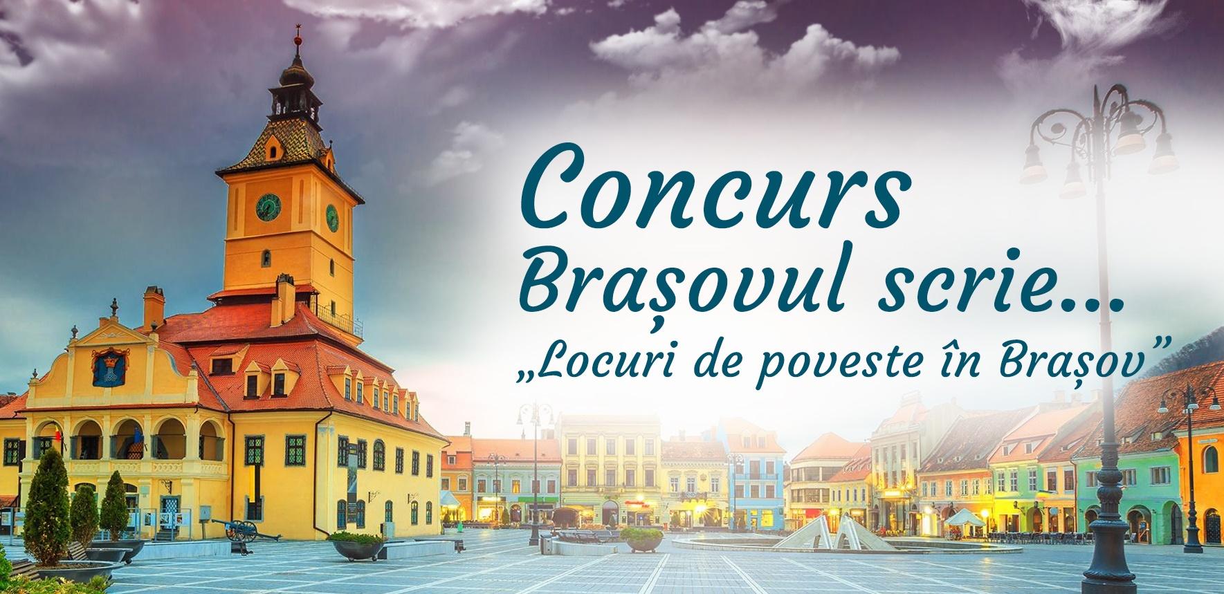 """Concurs articole / poezii """"Brașovul scrie: Locuri de poveste în Brașov"""""""